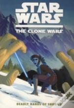 Clone Wars The Deadly Hands Of Shon Ju