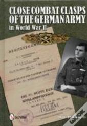 Close Combat Badges Of The Wehrmacht In World War Ii
