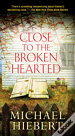 Close To The Broken Hearted