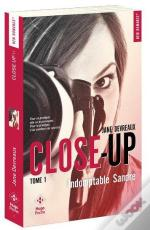 Close-Up - Tome 1 Indomptable Sandre