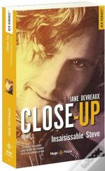 Close-Up - Tome 3 Insaisissable Steve