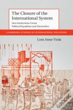 Closure Of The International System