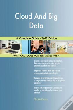 Wook.pt - Cloud And Big Data A Complete Guide - 2019 Edition