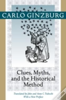 Wook.pt - Clues, Myths, And The Historical Method