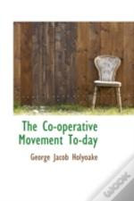 Co-Operative Movement To-Day