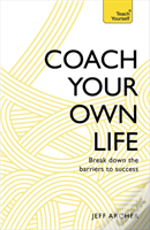 Coach Your Own Life