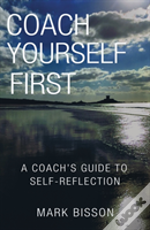 Coach Yourself First