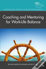 Coaching And Mentoring For Work-Life Balance