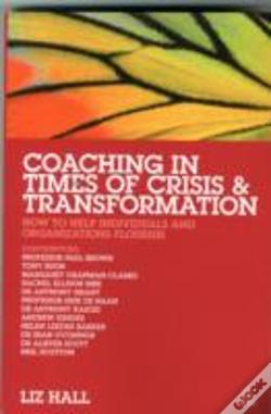 Wook.pt - Coaching In Times Of Crisis And Transformation
