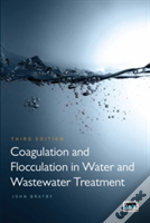 Coagulation And Flocculation In Water And Wastewater Treatment