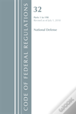 Code Of Federal Regulations, Title 32 National Defense 1-190, Revised As Of July 1, 2018