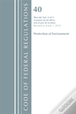 Code Of Federal Regulations, Title 40: Part 60, (Sec. 60.500-End) (Protection Of Environment) Air Programs