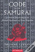 Code Of The Samuraia Contemporary Translation Of The Bushido Shoshinshu Of Taira Shigesuke