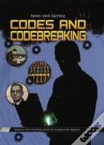 Codes And Code-Breaking