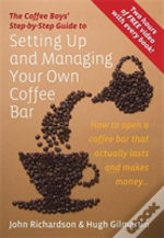 Coffee Boys' Step-By-Step Guide To Setting Up And Managing Your Own Coffee Bar