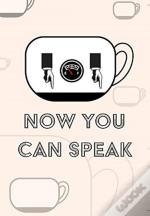 Coffee Notebook - Now You Can Speak