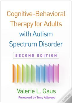Wook.pt - Cognitive-Behavioral Therapy For Adults With Autism Spectrum Disorder, Second Edition
