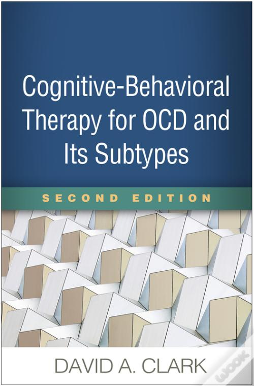 Livro PDF Gratuito Cognitive-Behavioral Therapy For Ocd And Its Subtypes, Second Edition