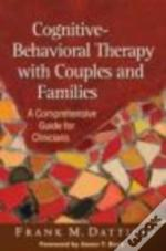 Cognitive-Behavioral Therapy With Couples And Families