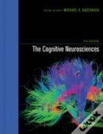 Cognitive Neurosciences Fourth Edition