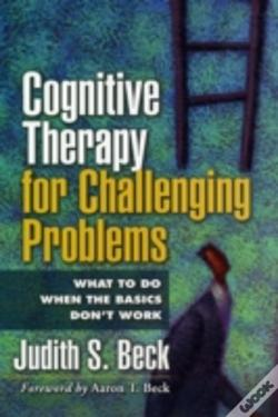 Wook.pt - Cognitive Therapy For Challenging Problems