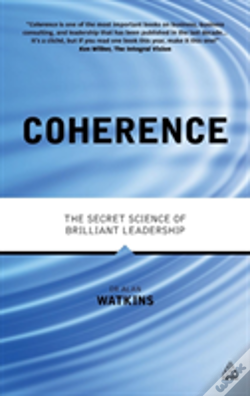 Wook.pt - Coherence: The Secret Science Of Brilliant Leadership
