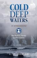 Cold Deep Waters