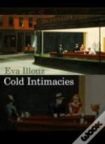 Cold Intimacies