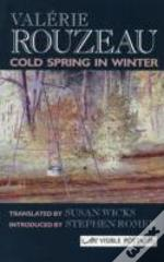 Cold Spring In Winter