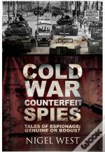 Cold War Counterfeit Spies