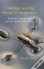Coleridge And The Nature Of Imagination