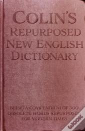 Colin'S Repurposed New English Dictionary