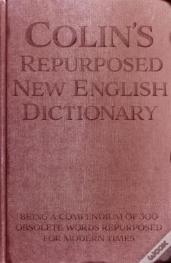 Wook.pt - Colin'S Repurposed New English Dictionary