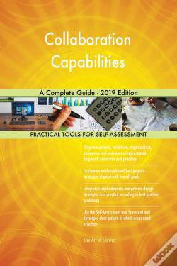 Wook.pt - Collaboration Capabilities A Complete Guide - 2019 Edition
