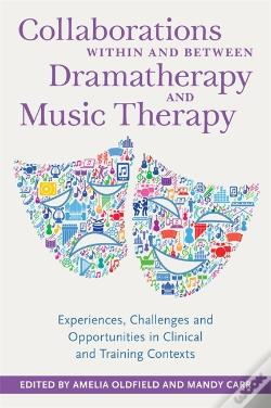 Wook.pt - Collaborations Within And Between Dramatherapy And Music Therapy