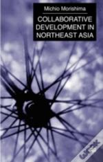 Collaborative Development In Northeast Asia