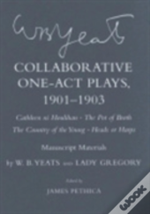 Collaborative One-Act Plays, 1901-1903: