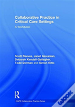 Collaborative Practice In Intensive Care Settings