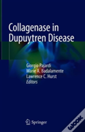 Collagenase In Dupuytren Disease