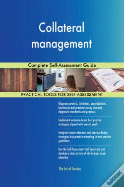 Wook.pt - Collateral Management Complete Self-Assessment Guide