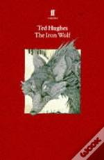 Collected Animal Poemsthe Iron Wolf