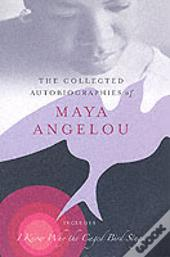 Collected Autobiographies Of Maya Angelou