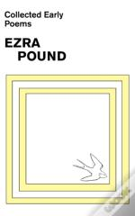Collected Early Poems Of Ezra Pound