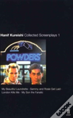 Collected Screenplays'My Beautiful Laundrette', 'Sammy And Rosie Get Laid', 'London Kills Me', 'My Son The Fanatic'