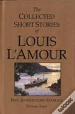 Collected Short Stories Of Louis L'Amouradventure Stories