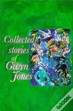 Collected Stories Of Gwyn Jones