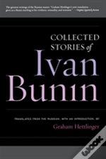 Collected Stories Of Ivan Bunin
