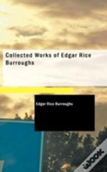 Collected Works Of Edgar Rice Burroughs