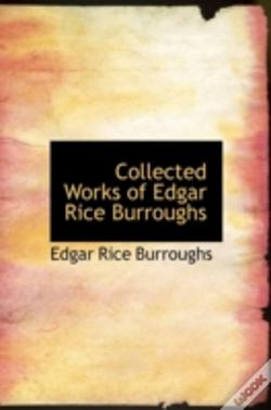 Wook.pt - Collected Works Of Edgar Rice Burroughs