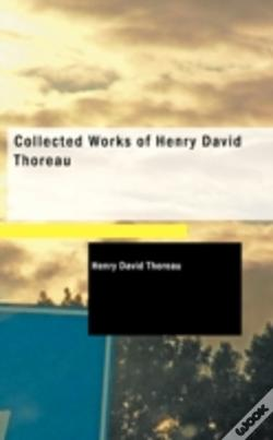 Wook.pt - Collected Works Of Henry David Thoreau